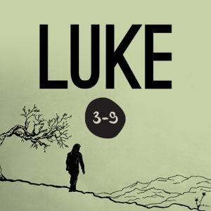 Luke 3-8